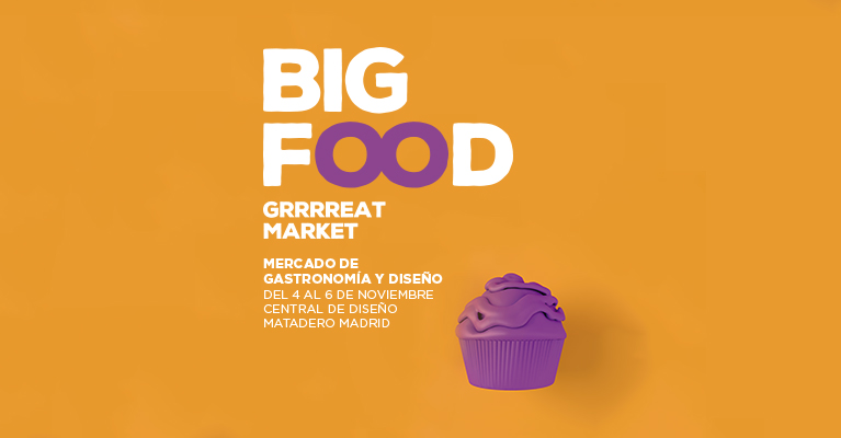 Big Food Grrrreat Market Madrid 2016